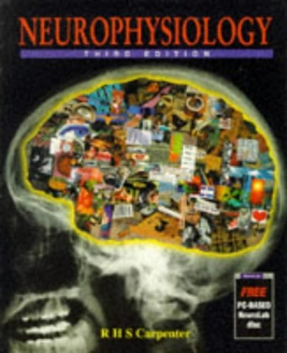 Neurophysiology by R.H.S. Carpenter