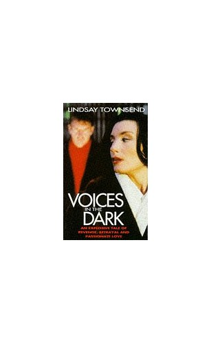 Voices in the Dark by Lindsay Townsend