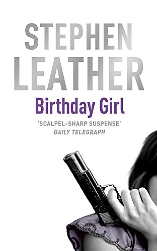 The Birthday Girl by Stephen Leather
