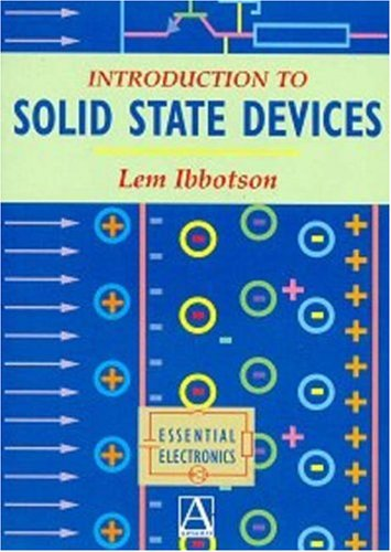 Introduction to Solid State Devices by Lemuel Ibbotson