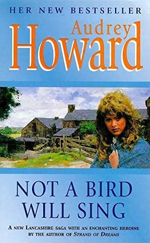 Not a Bird Will Sing by Audrey Howard