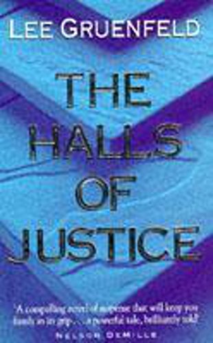 The Halls of Justice by Lee Gruenfeld