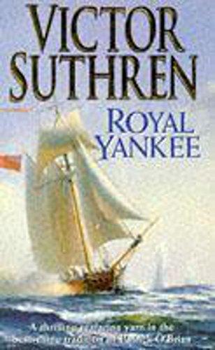 Royal Yankee by Victor Suthren