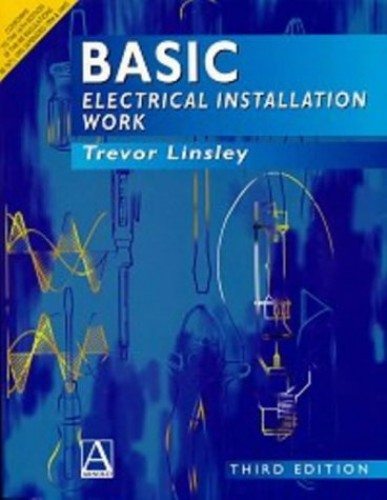 Basic Electrical Installation Work: NVQ Level II by Trevor Linsley
