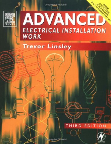 Advanced Electrical Installation Work: NVQ Level III by Trevor Linsley