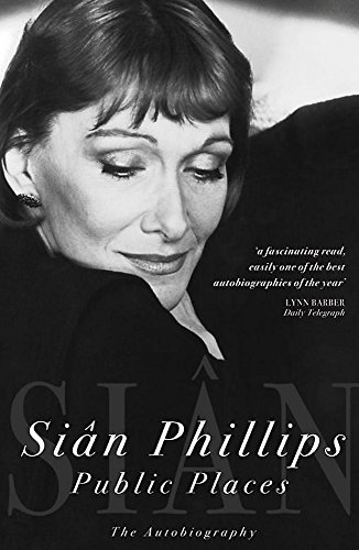 Public Places: The Autobiography by Sian Phillips