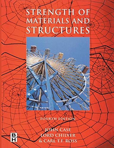 Strength of Materials and Structures by Carl T. F. Ross