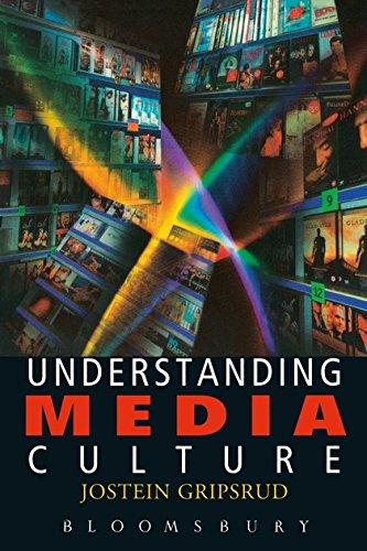 Understanding Media Culture by Jostein Gripsrud