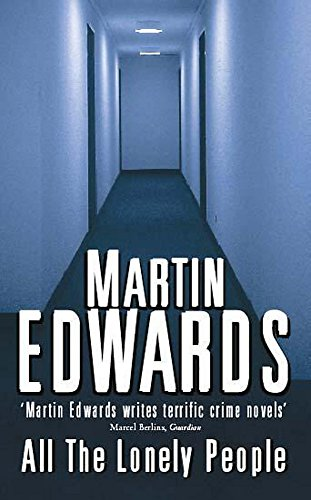 All the Lonely People by Martin Edwards