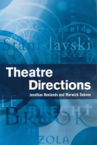 Theatre Directions by Jonothan Neelands