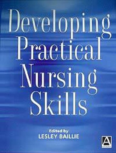 Developing Practical Nursing Skills by Lesley Ballie