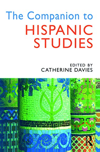 The Companion to Hispanic Studies by Catherine Davies