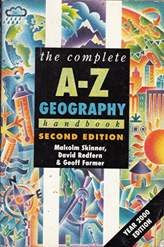 The Complete A-Z Geography Handbook by Malcolm Skinner