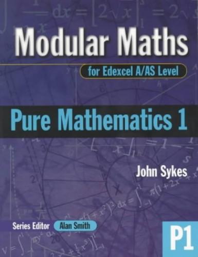 Pure Mathematics: Level 1 by John Sykes