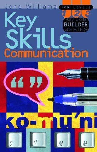 Communication Key Skills: For Levels 1,2,3: Level 1 - 3 by Jane Williams