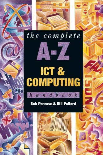 A to Z ICT and Computing Handbook by Bob Penrose