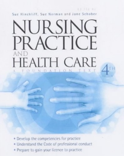 Nursing Practice and Health Care by Jane Schober