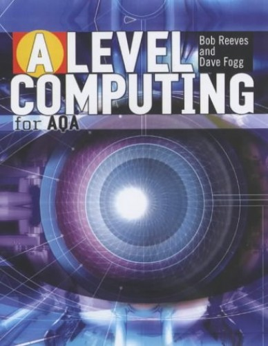 A Level Computing for AQA by Dave Fogg