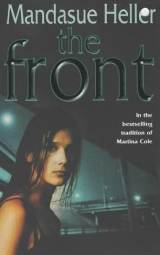 The Front by Mandasue Heller
