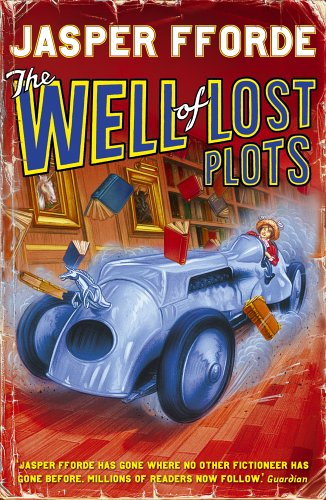 The Well of Lost Plots (Thursday Next 3)