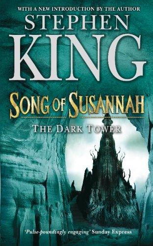 The Dark Tower: Song of Susannah v. 6 (Dark Tower 6)