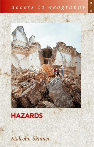 Access to Geography: Hazards by Malcolm Skinner