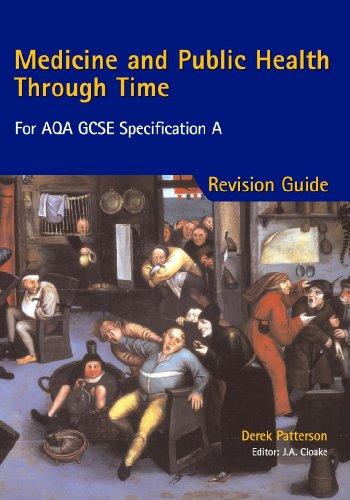 Medicine and Public Health Through Time: Revision Guide for AQA GCSE Specification A by Jon Cloake