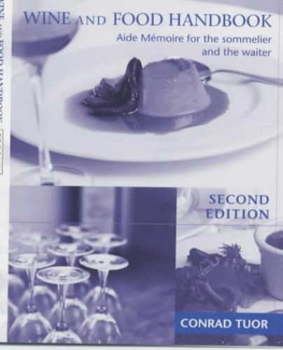 Wine & Food Handbook: Aide Memoire for the Sommelier and the Waiter by John Cousins
