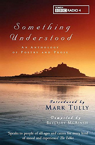 Something Understood by Mark Tully
