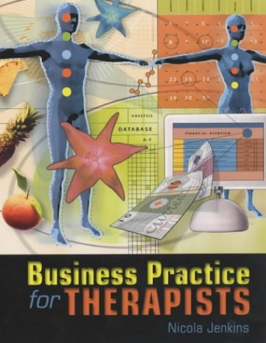 Business Practice for Therapists by Nicola Jenkins