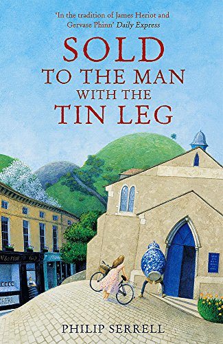 Sold to the Man with the Tin Leg by Philip Serrell