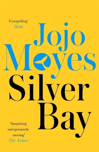 Silver Bay by Jojo Moyes