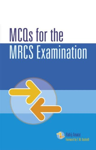 MCQS for the MRCS Examination by Rahij Anwar