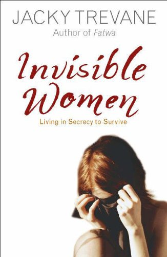 Invisible Women: True Stories of Courage and Survival by Jacky Trevane