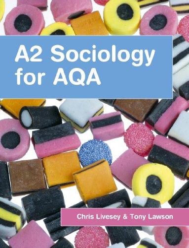 A2 Sociology for AQA by Tony Lawson