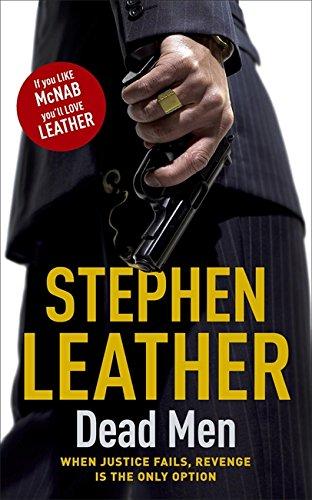Dead Men by Stephen Leather