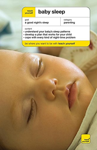 Teach Yourself Baby Sleep by Andrea Grace