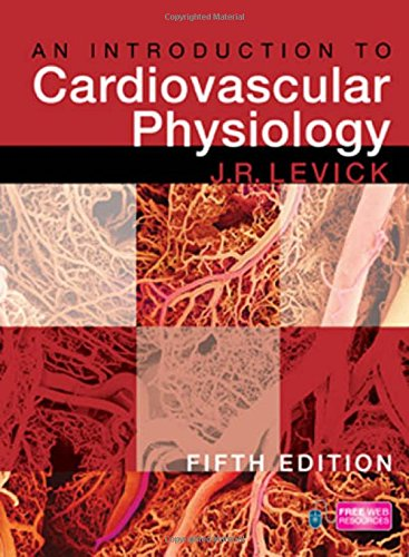 An Introduction to Cardiovascular Physiology by Rodney J. Levick