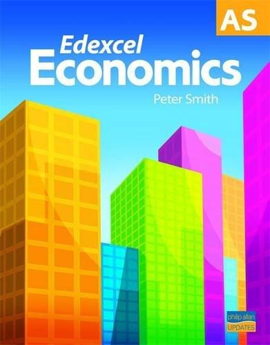 Edexcel AS Economics by Dr. Paul Smith