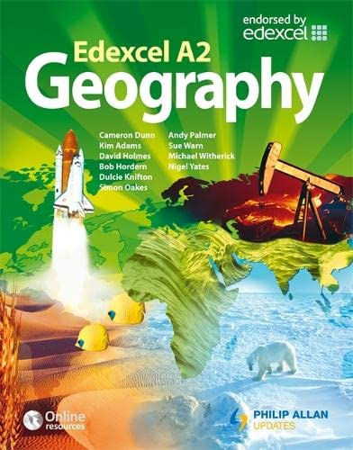 Edexcel A2 Geography Textbook by Sue Warn