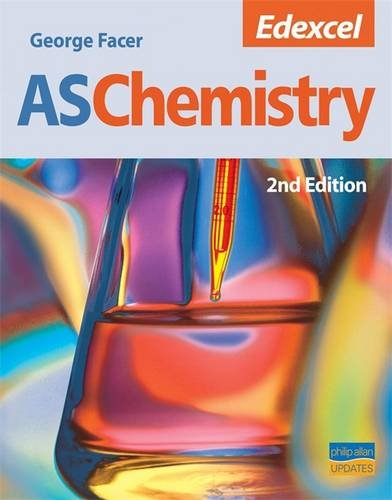 Edexcel AS Chemistry Textbook by George Facer