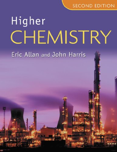 Higher Chemistry by John Harris