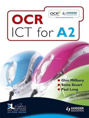 OCR ICT for A2: Student Book by Glen Milbery