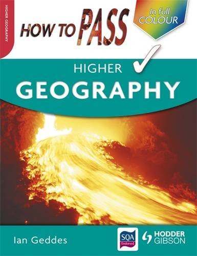 How to Pass Higher Geography by Ian Geddes