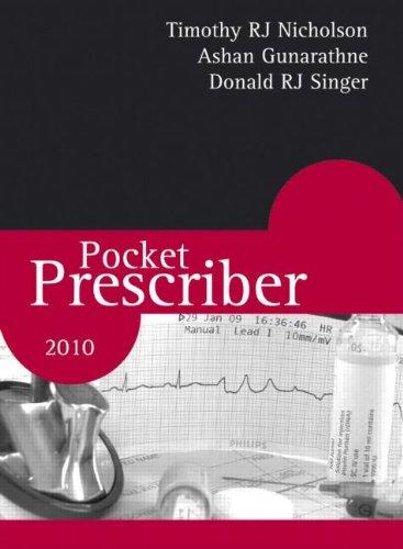 Pocket Prescriber: 2010 by Donald R. J. Singer
