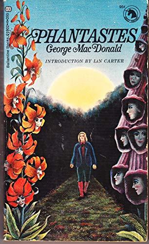 Phantastes: A Faerie Romance by George MacDonald