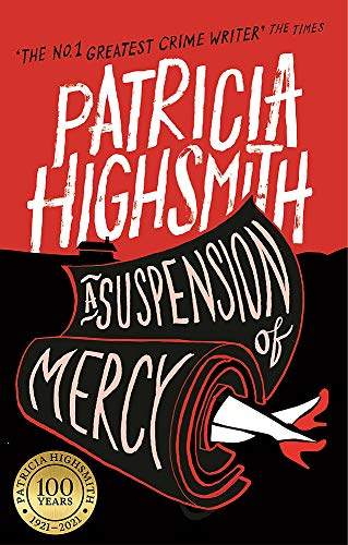 A Suspension of Mercy: A Virago Modern Classic by Patricia Highsmith