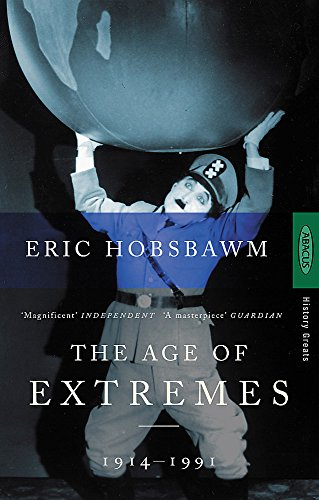 The Age of Extremes: 1914-1991 by Eric Hobsbawm