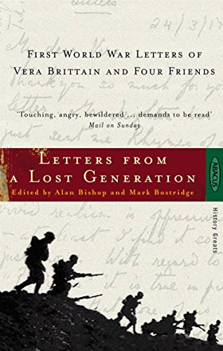 Letters from a Lost Generation: First World War Letters of Vera Brittain and Four Friends by Vera Brittain