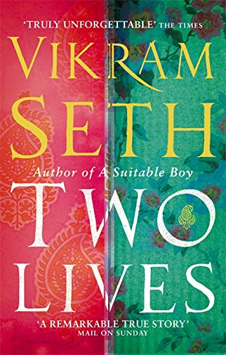 Two Lives by Vikram Seth